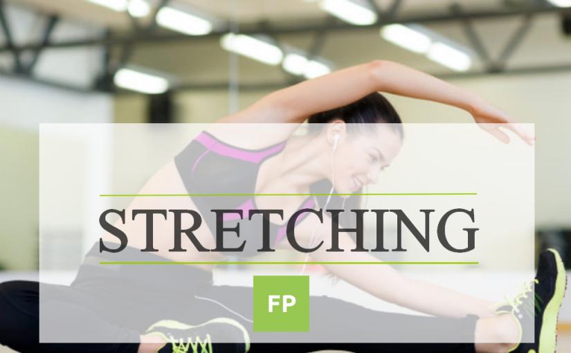 Stretching – Ćwiczenia rozciągające