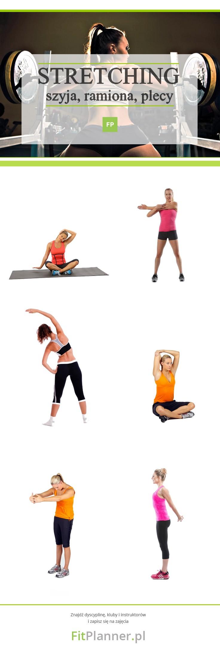 Stretching - ćwiczenia rozciągające na szyję, ramiona i plecy