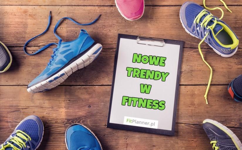 Nowe trendy w fitnessie